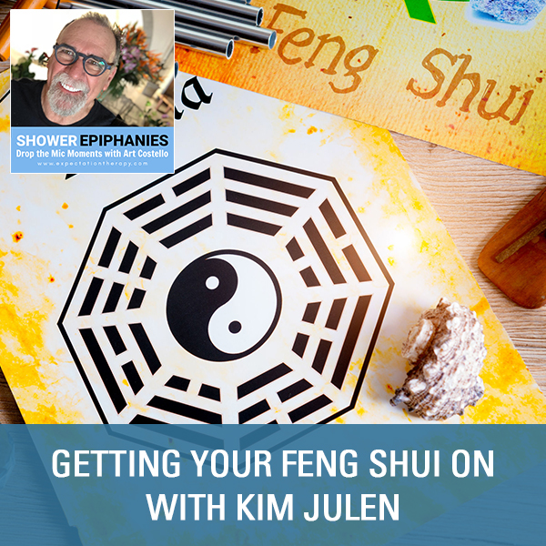 Getting Your Feng Shui On with Kim Julen